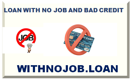 BAD CREDIT LOAN FOR UNEMPLOYED