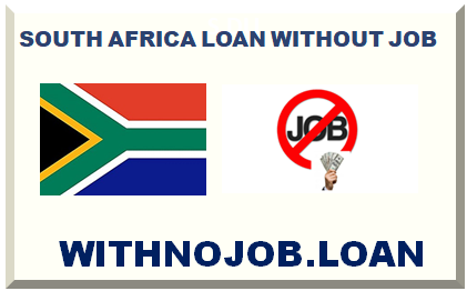 SOUTH-AFRICA LOAN WITH NO JOB